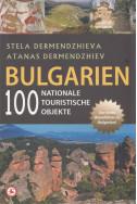 Bulgarien: 100 national objecte. Reisefuhrer
