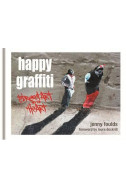 Happy Graffiti: Street Art with Heart