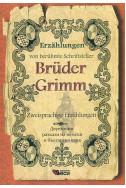 Bruder Grimm - zweisprachige erzahlungen