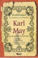Karl May: Zweisprachige Erzahlungen