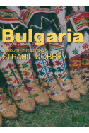 Bulgaria - through the lens of Strahil Dobrev