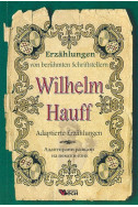 Wilhelm Hauff. Adaptierte Erzahlungen