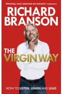 The Virgin Way : How to Listen, Learn, Laugh and Lead