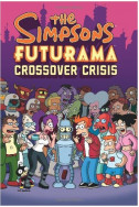 The Simpsons Futurama Crossover Crisis