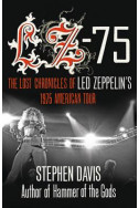 LZ-75: Across America with Led Zeppelin