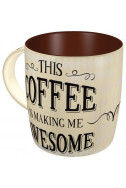 Чаша This coffee is making me awesome