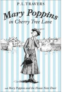 Mary Poppins in Cherry Tree Lane and Mary Poppins and the House Next Door