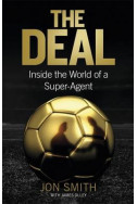The Deal - Inside the World of a Super Agent