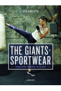 The Giants of Sportswear: Fashion Trends Throughout the Centuries