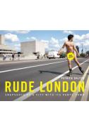 Rude London