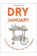 Dry January: 101 Alcohol-Free Tips to Get You to February