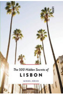 The 500 Hidden Secrets of Lisbon
