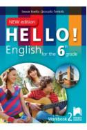 Hello! Работна тетрадка № 2 по английски език за 6. клас - New Edition