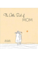 The Little Book of Mom