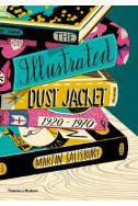 The Illustrated Dust Jacket: 1920-1970