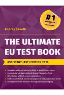The Ultimate EU Test Book Assistant AST Edition 2016