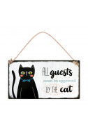 Табелка - All Guests Must Be Aprroved By The Cat