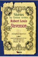 Stories by famous writers: Robert Loius Stevenson