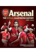 Arsenal. The Official Illustrated History 1886-2009