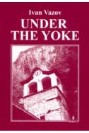 Under the Yoke. Под игото