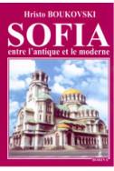 Sofia entre l'antoque et le moderne