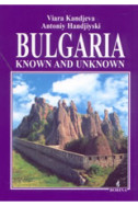 Bulgaria: Known and unknown