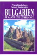 Bulgarien: bekannt und unbekannt