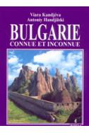 Bulgarie: connue et inconnue