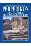 Perperikon: La civilisation des hommes des roches