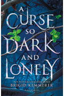 A Curse So Dark and Lonely, Book 1