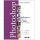 Photoshop: Възстановяване и ретуширане Т. 1