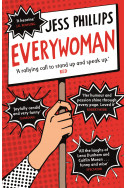 Everywoman : One Woman's Truth About Speaking the Truth