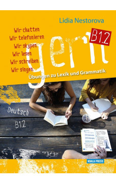 Gern B1.2: Übungen zu Lexik und Grammatik