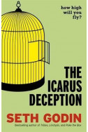 The Icarus Deception : How High Will You Fly?