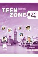 Teen Zone A2.2: Workbook 10th grade / Тетрадка по английски език за 10. клас - ниво А2.2