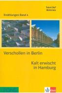 Verschollen in Berlin. Kalt erwischt in Hamburg + 2 CD