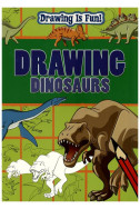 Drawing Is Fun! Drawing Dinosaurs