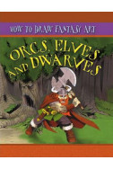 How to Draw Fantasy Art - Orcs, Elves and Dwarfs