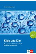 Klipp und Klar. Ubungsgrammatik Mittelstufe B2/C1