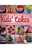 Quick & Easy Kids' Cakes