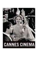 Cannes Cinema: A Visual History of the World's Greatest Cinema
