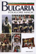 Encounters with Bulgaria: Folklore magic