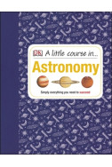 A Little Course in... Astronomy