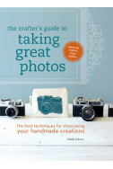 The crafters guide to taking great photos