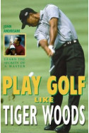 Play Golf Like Tiger Woods