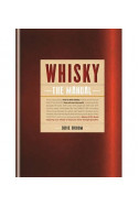 Whisky. The Manual. How to Enjoy Whisky