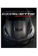 Corvette Stingray: The Seventh Generation of America's Sports Car