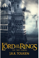 The Two Towers: The Lord of the Rings. Part 2