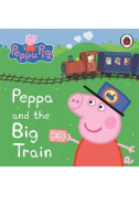 Peppa and the Big Train My First Storybook