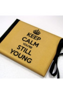 Луксозна картичка - Keep calm you`re still young